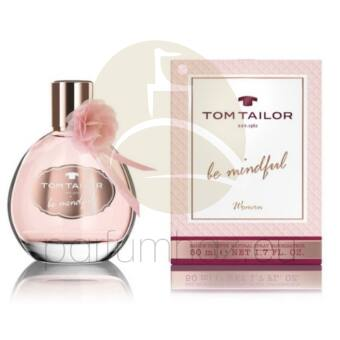 Tom Tailor - Be Mindful női 30ml eau de toilette